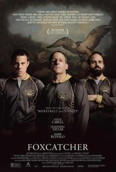 poster new-foxcatcher-poster-with-carell-tatum-and-ruffalo